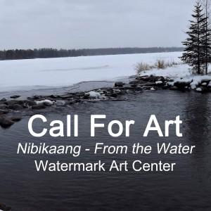 NIBIKAANG Call For Art