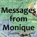 Messages from Monique